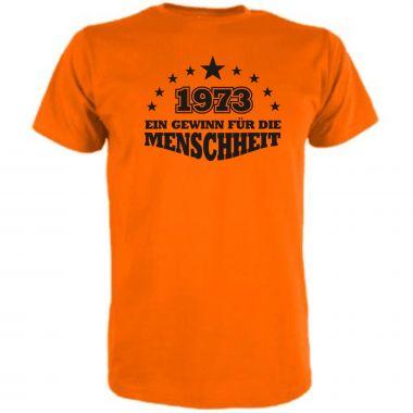 T-Shirt Ein Gewinn für die Menschheit / MIT IHRER JARESZAHL