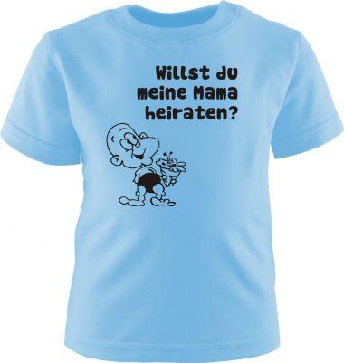 Baby und Kinder Kurzarm T-Shirt Willst Du meine Mama heiraten