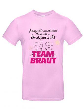 Shirt Heute gibt es Gruppensekt - Team Braut