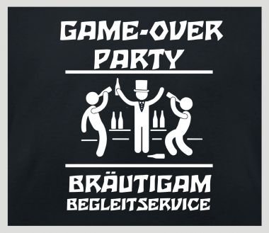 Shirt Game over Party Bräutigam Begleitservice