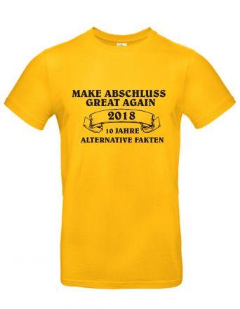 Shirt Make Abschluss great again