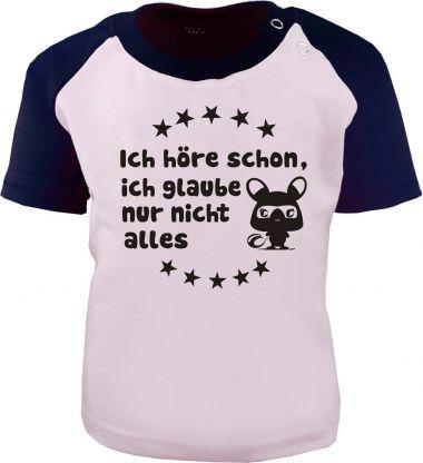 Baby und Kinder Kurzarm Baseball T-Shirt -  Ich höre schon, glaube aber nicht alles -