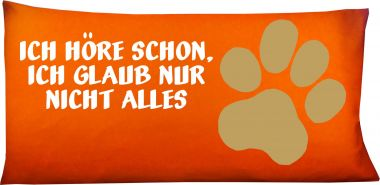 Hunde Kissen 80 x 40 cm Ich höre schon und Namen
