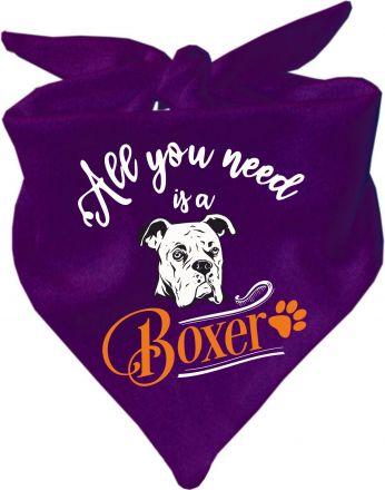 Hunde Dreiecks-Halstuch All you need is a Boxer
