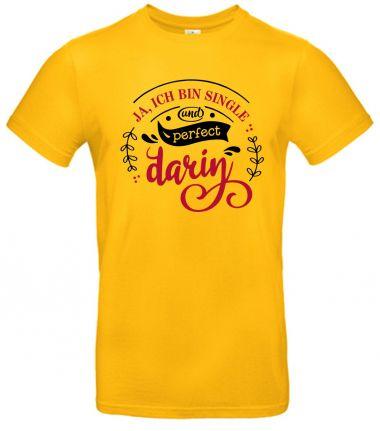 Shirt Ja Ich bin Single und perfekt darin