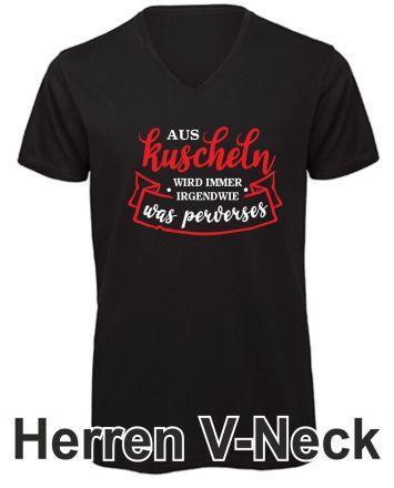 Shirt Aus Kuscheln wird immer etwas perverses