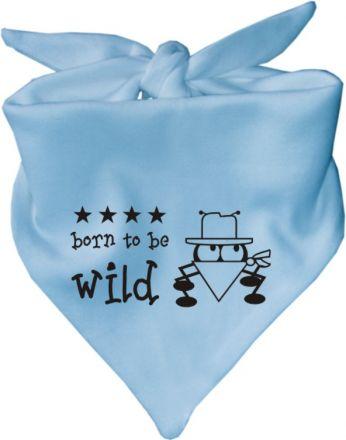 Baby Halstuch mit Druck Born to be wild / AUNTI