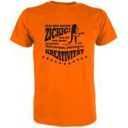T-Shirt Ich bin nicht zickig, freilaufende Kreativität