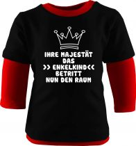Baby und Kinder Shirt Langarm Multicolor Ihre Majestät das Enkelkind betritt nun den Raum