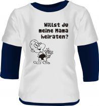 Baby und Kinder Shirt Langarm Multicolor Willst du meine Mama heiraten