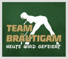 Shirt Team Bräutigam - heute wird gefeiert