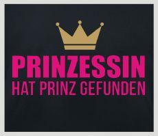 Shirt Prinzessin hat Prinz gefunden