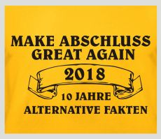 Shirt Make Abschluss great again