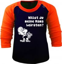 Baby / Kinder Shirt - Willst du meine Mama heiraten - Raglan Baseball Langarm T-Shirt