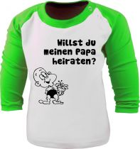 Baby / Kinder Shirt - Willst du meinen Papa heiraten - Raglan Baseball Langarm T-Shirt