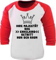 Baby und Kinder Baseball Langarm Shirt - Ihre Majestät das Enkelkind