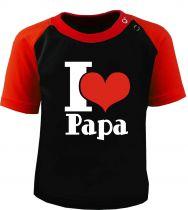 Baby und Kinder Kurzarm Baseball T-Shirt -  I Love Papa -