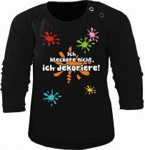 Baby und Kinder Langarm T-Shirt Ich kleckere nicht, ich dekoriere