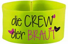 rubber elastic armband / mediaband with Crew der Braut/ 10 cm height