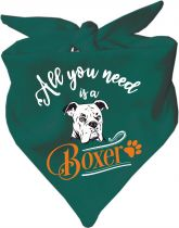 Hunde Dreiecks-Halstuch All you need is a Boxer