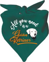 Hunde Dreiecks-Halstuch All you need is a Golden Retriever