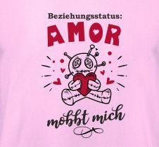 Shirt Amor mobbt mich