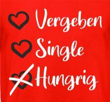 Shirt Vergeben Single Hungrig