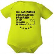 farbiger Baby Body Ich bin Mamas Unterhaltungsprogramm / COO