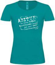 Lady T-Shirt Abitur / NEU