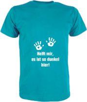 T-Shirt für Schwangere Helft mir es ist dunkel hier