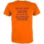 T-Shirt Ich bin nicht zickig nur sehr emotionsflexibel
