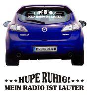 Auto Aufkleber Hupe ruhig mein Radio ist lauter