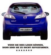 Auto Aufkleber Wenn Sie das lesen können