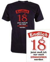 T-Shirt mit Druck Endlich 18 ...nur noch erwachsen werden
