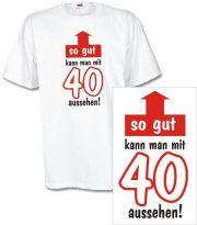 T-Shirt mit Druck So gut kann man mit 40 aussehen