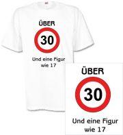 T-Shirt mit Druck Über 30 und eine Figur wie 17
