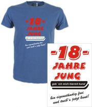 T-Shirt mit Druck 18 Jahre jung ... ich treibs bunt