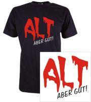 T-Shirt mit Druck Alt aber gut